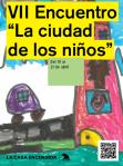 VII Encuentro La Ciudad de los Niños
