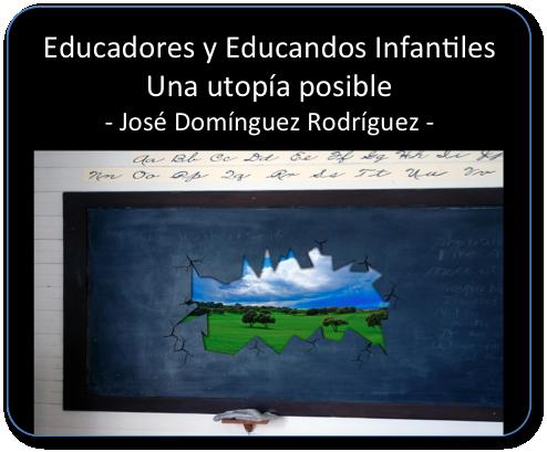 Libro: Educadores y Educandos de Infantil. Una utopia posible